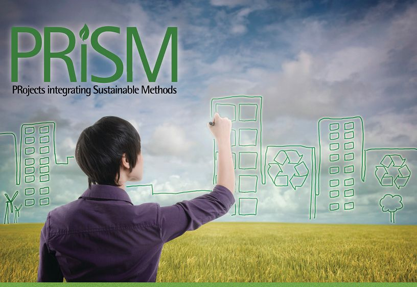 PRiSM. Projects Integrating Sustainable Methods